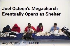 Joel Osteen's Megachurch Eventually Opens as Shelter