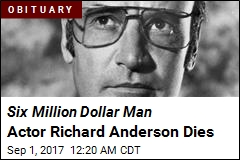 Six Million Dollar Man Actor Richard Anderson Dies