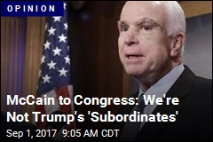 McCain: Congress Answers Not to Trump, but to America