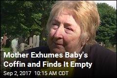 Mother Exhumes Baby's Coffin and Finds It Empty