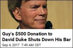 Guy's $500 Donation to David Duke Shuts Down His Bar