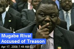 Mugabe Rival Accused of Treason