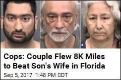 Cops: Couple Flew 8K Miles to Beat Son's Wife in Florida