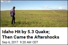 Idaho Hit by 5.3 Quake; Then Came the Aftershocks