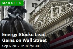 Energy Stocks Lead Gains on Wall Street