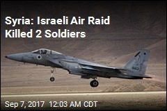 Syria: Israeli Air Raid Killed 2 Soldiers