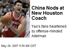 China Nods at New Houston Coach