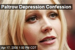 Paltrow Depression Confession