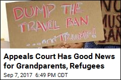 Appeals Court: Grandparents Not Part of Trump's Travel Ban