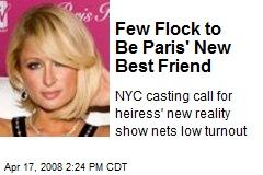 Few Flock to Be Paris' New Best Friend