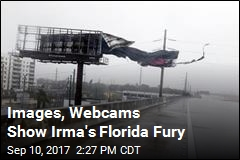 Images, Webcams Show Irma's Florida Fury