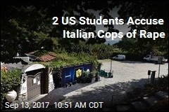 Italy Rocked After 2 US Students Accuse Cops of Rape