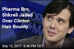 Pharma Bro Shkreli Jailed Over Clinton Hair Bounty