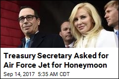 Treasury Secretary Wanted Air Force Plane for Honeymoon