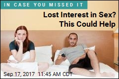 Lost Interest in Sex? This Could Help