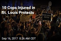 10 Cops Injured in St. Louis Protests