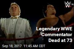 Legendary WWE Commentator Dead at 73