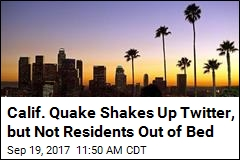 Quake Near LA Spurs Twitter Posts, Not Panic