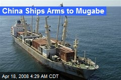 China Ships Arms to Mugabe