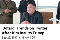 'Dotard' Trends on Twitter After Kim Insults Trump