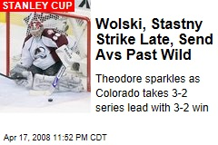 Wolski, Stastny Strike Late, Send Avs Past Wild