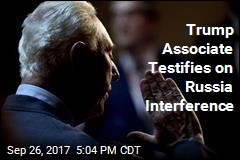 Trump Associate Testifies on Russia Interference
