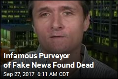 Infamous Purveyor of Fake News Found Dead