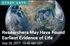 Researchers May Have Found Earliest Evidence of Life