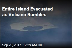 Entire Island Evacuated as Volcano Rumbles
