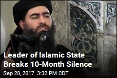 Head of Islamic State: 'Fan Flames of War on Your Enemies'