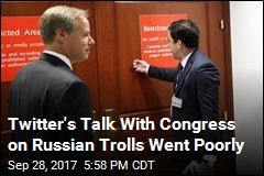 Twitter's Talk With Congress on Russian Trolls Went Poorly