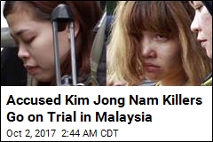 2 Women Plead Not Guilty in Kim Jong Nam Assassination