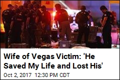 Wife of Vegas Victim: He Died Saving Me