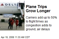 Plane Trips Grow Longer
