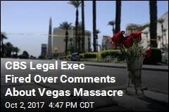 CBS Legal Exec Fired Over Comments About Vegas Massacre