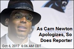 As Cam Newton Apologizes, So Does Reporter