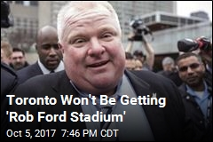 Toronto Council Votes to Not Name Stadium After Rob Ford