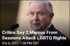 Critics Say 2 Memos From Sessions Attack LGBTQ Rights