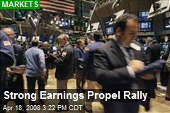 Strong Earnings Propel Rally