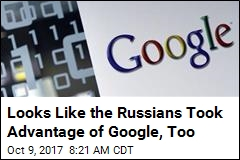 Russia's Reach: Facebook, Twitter ... and Now Google