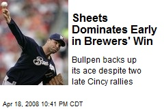 Sheets Dominates Early in Brewers' Win