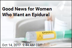 Good News for Women Who Want an Epidural