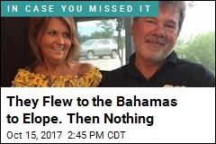 Couple Disappears After Flying to Bahamas to Elope