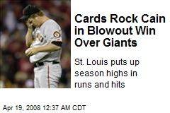 Cards Rock Cain in Blowout Win Over Giants