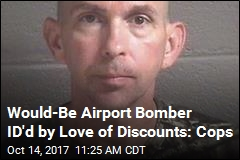 Would-Be Airport Bomber ID'd by Love of Discounts: Cops