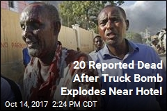 Huge Blast Rocks Somalia's Capital; Police Say 20 Killed