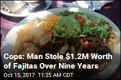 Texas Man Arrested for Stealing $1.2M in Fajitas