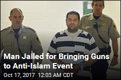 Man Who Brought Guns to Anti-Islam Event Sentenced