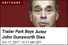 Trailer Park Boys Actor John Dunsworth Dies