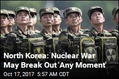 North Korea: Nuclear War May Break Out 'Any Moment'